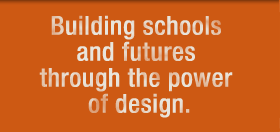 Building_schools_and_futures_through_the_power_of_design